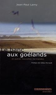 Jean-Paul Lamy - Le banc aux goélands.