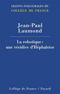 La robotique : une récidive dHéphaïstos.pdf