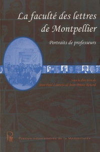 Jean-Paul Laurens et Jean-Bruno Renard - La faculté des lettres de Montpellier - Portraits de professeurs.