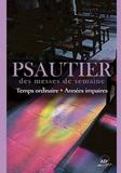 Jean-Paul Lécot - Psautier des messes de semaine - Temps ordinaire - Années impaires.