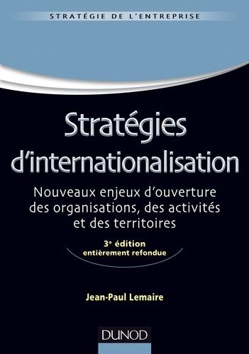 Jean-Paul Lemaire - Stratégies d'internationalisation - 3e édition.