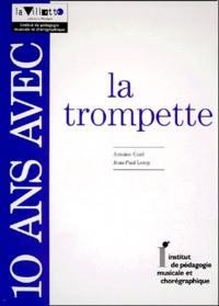 Jean-Paul Leroy et Antoine Curé - 10 ans avec la trompette.