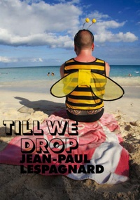Jean-Paul Lespagnard - Till we drop.