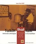 Jean-Paul Levet - Talkin' that talk - Le langage du blues, du jazz et du rap.