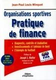 Jean-Paul-Louis Minquet - Pratique de finance - Organisations sportives. 1 Cédérom