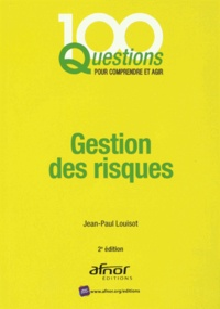 Jean-Paul Louisot - Gestion des risques.