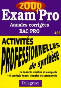 ACTIVITES PROFESSIONNELLES DE SYNTHESE BAC PRO. Annales corrigées 2000.pdf
