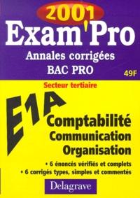 E1A Comptabilité Communication Organisation Bac pro secteur tertiaire. Annales corrigées 2001.pdf