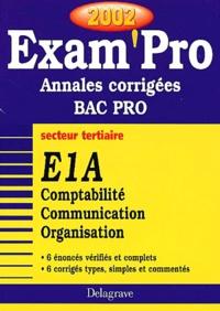 Histoiresdenlire.be E1A Comptabilité Communication Organisation Bac Pro secteur tertiaire. Annales corrigées 2002 Image