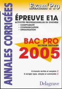 E1A Comptabilité, Communication, Organisation Bac Pro tertiaires- Annales corrigées - Jean-Paul Macorps | Showmesound.org