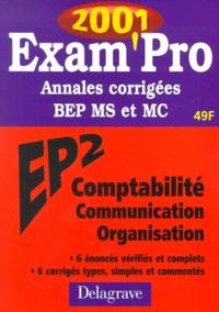 EP2 Comptabilité Communication Organisation BEP MS et MC. Annales corrigées 2001 - Jean-Paul Macorps | Showmesound.org