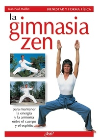 Jean-Paul Maillet - La gimnasia zen.