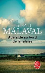 Jean-Paul Malaval - Adélaïde au bord de la falaise.