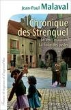 Jean-Paul Malaval - Chronique des Strenquel - Le Vent mauvais La Folie des justes.