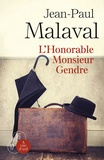 Jean-Paul Malaval - L'Honorable Monsieur Gendre.