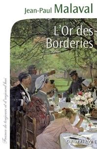 Jean-Paul Malaval - L'Or des Borderies.