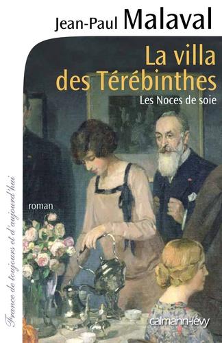 La Villa des Térébinthes - Les noces de soie T2