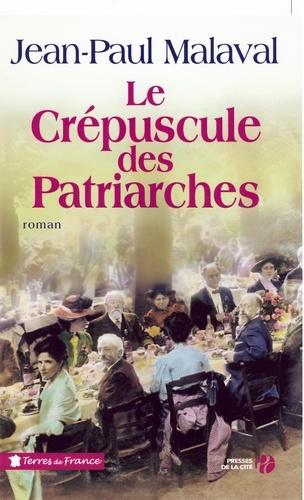 Le Crépuscule des patriarches