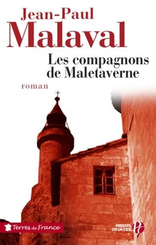 TERRES FRANCE  Les Compagnons de Maletaverne