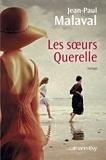 Jean-Paul Malaval - Les Soeurs Querelle.