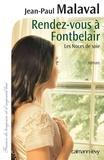 Jean-Paul Malaval - Rendez-vous à Fontbelair -Noces de soie- T3 - Les noces de soie T3.