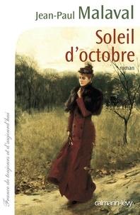 Jean-Paul Malaval - Soleil d'octobre.