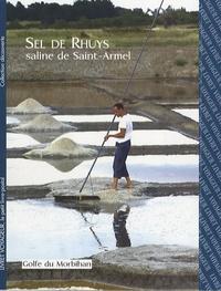 Jean-Paul Mandegou et Olivier Chenelle - Sel de Rhuys - Saline de Saint-Armel.