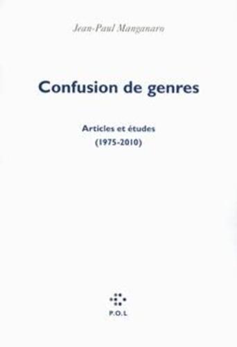 Confusion de genres. Articles et études (1975-2010)