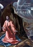 Jean-Paul Marcheschi - Le Greco - Un grand sommeil noir.