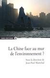 Jean-Paul Maréchal - La Chine face au mur de l'environnement ?.