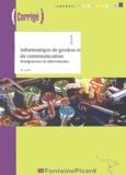 Jean-Paul Margerin - Informatique de gestion et de communication 2e enseignement de détermination - Corrigé. 1 Cédérom