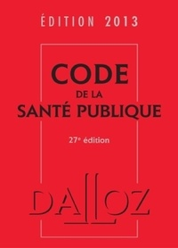Jean-Paul Markus - Code de la santé publique.