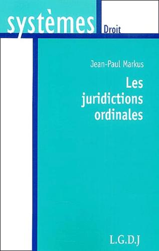 Jean-Paul Markus - Les juridictions ordinales.