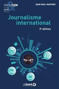 Jean-Paul Marthoz - Journalisme international.