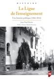Jean-Paul Martin - La Ligue de l'enseignement - Une histoire politique (1866-2016).