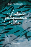 Jean-Paul Martin - Les fontaines poissonneuses de Salses.