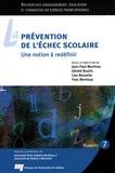 Jean-Paul Martinez et Gérald Boutin - La prévention de l'échec scolaire - Une notion à redéfinir.