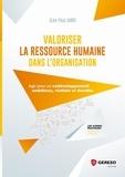 Jean-Paul Marx - Valoriser la ressource humaine dans l'organisation.