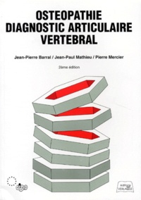Jean-Paul Mathieu et Pierre Mercier - Ostéopathie - Diagnostic articulaire vertébral.