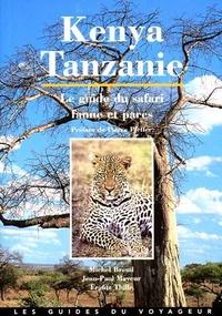 Jean-Paul Mayeur et Frantz Thille - Kenya-Tanzanie - Le guide du safari, faune et parcs.