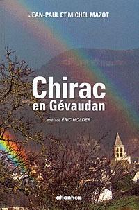 Jean-Paul Mazot - Chirac en Gévaudan.
