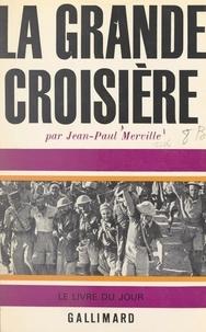 Jean-Paul Merville - La grande croisière.