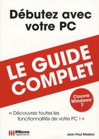 Jean-Paul Mesters - Débutez avec votre PC.