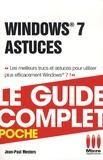 Jean-Paul Mesters - Windows 7 astuces - Le guide complet poche.
