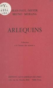 Jean-Paul Meyer - Arlequins.