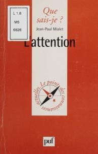 Jean-Paul Mialet - L'attention.