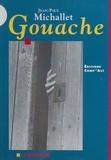 Jean-Paul Michallet - Gouache.