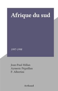Jean-Paul Millan et Aymeric Peguillan - Afrique du sud - 1997-1998.