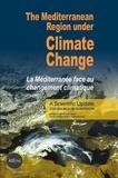 Jean-Paul Moatti et Stéphanie Thiébault - The Mediterranean Region under Climate Change. A scientific update: Abridged English/French Version.