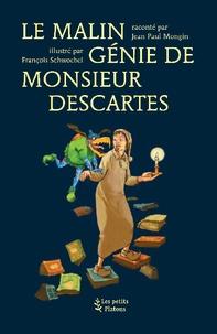 Le malin génie de monsieur Descartes.pdf